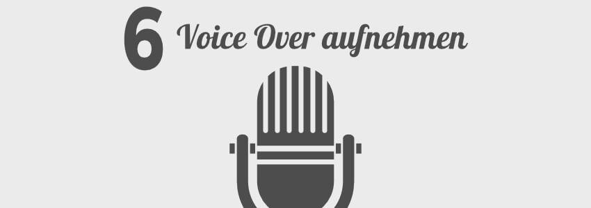 ERklärfilm erstellen Voice Over aufnehmen